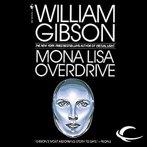 Mona Lisa Overdrive Hörbuch