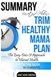 img - for Barrett & Allison's Trim Healthy Mama Plan: The Easy-Does-It Approach to Vibrant Health and a Slim Waistline Summary book / textbook / text book