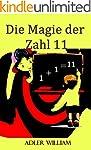 Die Magie der Zahl 11: Multipliziere...