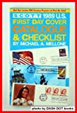img - for 1989 U.S. First Day Cover Catalogue and Checklist (Scott U.S. First Day Cover Catalogue & Checklist) book / textbook / text book