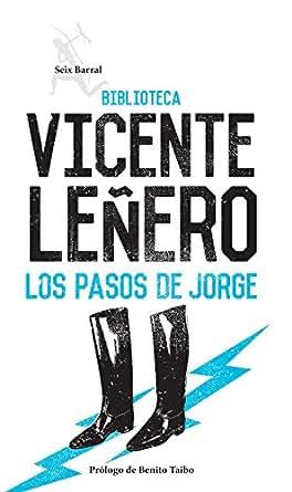 Los pasos de Jorge (Spanish Edition) - Kindle edition by Vicente