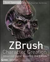ZBrush Character Creation: Advanced Digital Sculpting Front Cover
