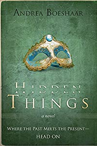 Hidden Things by Andrea Boeshaar ebook deal