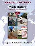 Annual Editions: World History, Volume 2: 1500 to the Present (0078050979) by Mitchell, Joseph