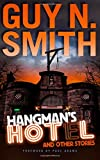 Guy N Smith Hangman's Hotel And Other Stories