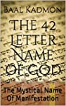 The 42 Letter Name of God: The Mystic...