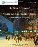 Human Behavior in the Macro Social Environment, 4th Edition