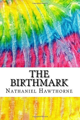 the-birthmark-includes-mla-style-citations-for-scholarly-secondary-sources-peer-reviewed-journal-art