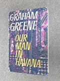 Our Man in Havana Graham Greene