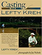 Amazon.com: Casting with Lefty Kreh (9780811703697): Lefty Kreh, Jay Nichols: Books