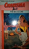 img - for The Big Score (Charisma Inc., No 9) book / textbook / text book