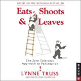 Eats, Shoots & Leaves: Ther Zero Tolerance Approach to Punctuation: 2011 Day-to-Day Calendar (0789321017) by Truss, Lynne
