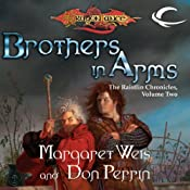 Brothers In Arms: Dragonlance: Raistlin Chronicles, Book 2 | Margaret Weis, Don Perrin