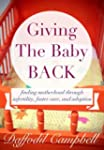 Giving The Baby Back: finding motherh...