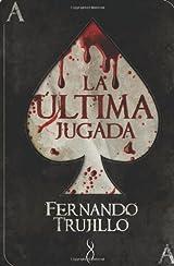 La  ultima jugada (Edicion en Español)