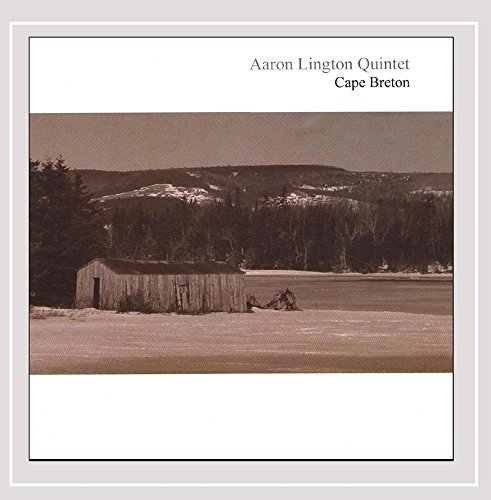 CD : AARON QUINTET LINGTON - Cape Breton