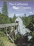 img - for The California Gold Country: Highway 49 Revisited book / textbook / text book