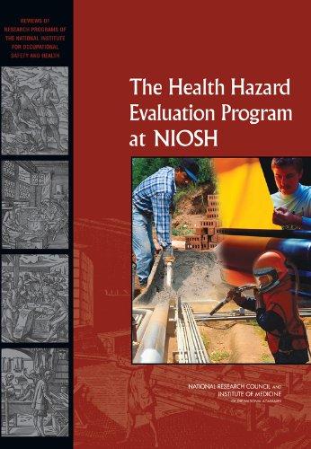 The Health Hazard Evaluation Program at NIOSH