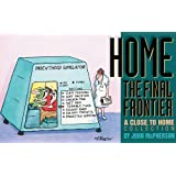 Home: The Final Frontier
