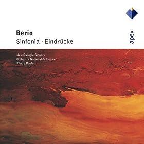 Berio : Sinfonia & Eindr�cke