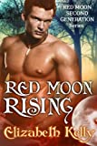 Red Moon Rising (Red Moon Second Generation Series Book 2)