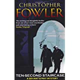 Ten-Second Staircase: (Bryant & May Book 4)by Christopher Fowler