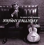 echange, troc Johnny Hallyday - Le Coeur D'Un Homme