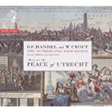 Music for the Peace of Utrecht. Netherlands Bach Society