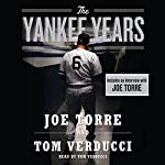 The Yankee Years | Tom Verducci,Joe Torre