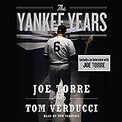 The Yankee Years | [Tom Verducci, Joe Torre]