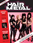 The Big Book of Hair Metal: The Illus...