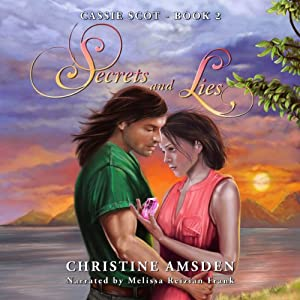 Secrets and Lies: A Cassie Scot Novel | [Christine Amsden]