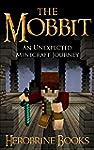 The Mobbit: An Unexpected Minecraft J...