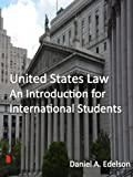 United States Law: An Introduction for International Students