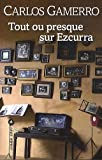 img - for Tout ou presque sur Ezcurra book / textbook / text book