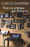 echange, troc Carlos Gamerro - Tout ou presque sur Ezcurra