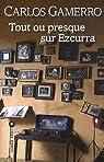 Tout ou presque sur Ezcurra par Gamerro