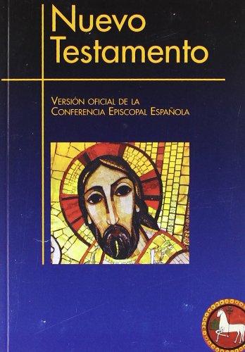 Nuevo Testamento (Ed. popular - rústica): Versión oficial de la Conferencia Episcopal Española (EDICIONES BÍBLICAS)