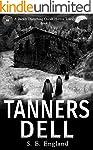 Tanners Dell: A Darkly Disturbing Occ...