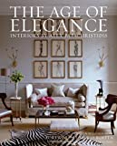 9780847838813: The Age of Elegance: Interiors by Alex Papachristidis