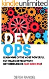 DevOps: Learn One of the Most Powerful Software Development Methodologies FAST AND EASY! (English Edition)