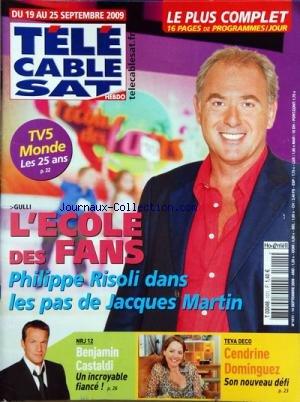 tele-cable-sat-no-1011-du-14-09-2009-lecole-des-fans-par-philippe-risoli-dans-les-aps-de-jacques-mar