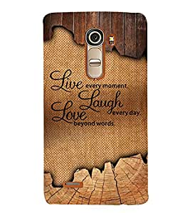 Live Laugh Love 3D Hard Polycarbonate Designer Back Case Cover for LG G4 Mini :: LG G4C