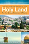 An Illustrated Guide to the Holy Land...