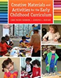 img - for Creative Materials and Activities for the Early Childhood Curriculum with Enhanced Pearson eText -- Access Card Package book / textbook / text book