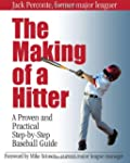 Making of a Hitter: A Proven and Prac...
