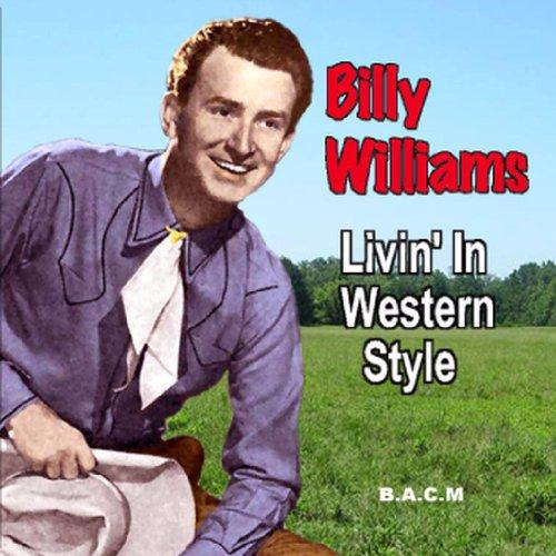 Billy Williams: Livin' In Western Style