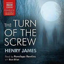 The Turn of the Screw | Livre audio Auteur(s) : Henry James Narrateur(s) : Penelope Rawlins, Ben Elliot
