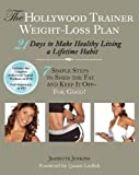 51IcQpWiW%2BL. SL160  The Hollywood Trainer Weight Loss Plan: 21 Days to Make Healthy Living a Lifetime Habit