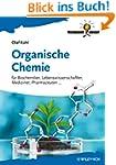 Organische Chemie: für Biochemiker, L...